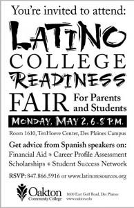 Latino College Readiness Fair @ Oakton Community College Des Plaines Campus, Room 1610 | Park Ridge | Illinois | United States